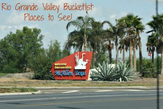 RGV Bucketlist: Places to See